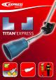 Argumentaire des chalumeaux d'étanchéité Titan' Express
